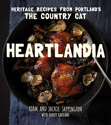 9780544363779: Heartlandia: Heritage Recipes from the Country Cat