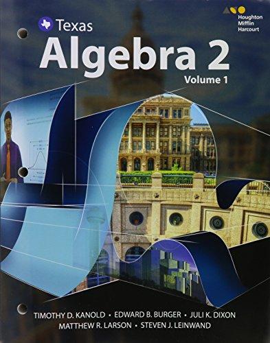 Texas Algebra 2: Kanold, Timothy D./
