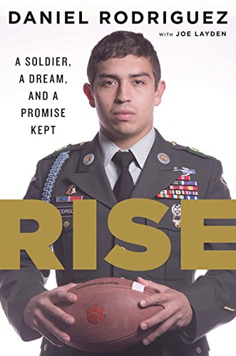 9780544365605: Rise: A Soldier, a Dream, and a Promise Kept