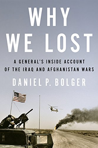 9780544370487: Why We Lost: A General's Inside Account of the Iraq and Afghanistan Wars