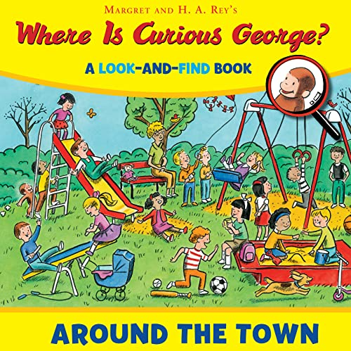 9780544380721: Where is Curious George? Around the Town: A Look-and-Find Book