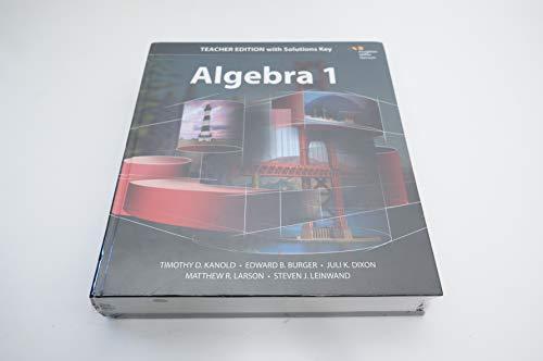 Algebra 1 Teacher Edition with Solutions Key: Kanold, Burger, Dixon,