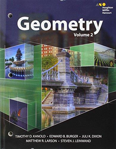 Houghton Mifflin Harcourt Geometry Student Book Volume: Kanold, Burger, Dixon,