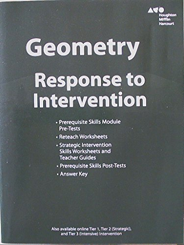 Houghton Mifflin Harcourt Geometry Response to Intervention: Kanold, Burger, Dixon, Larson, ...