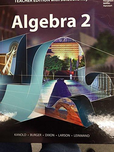 Algebra 2 Teacher Edition with Solution Key: Kanold