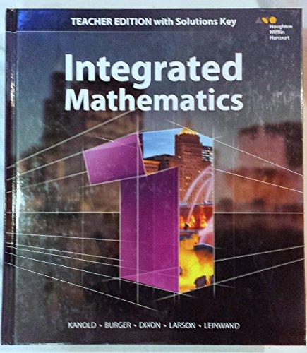 Integrated Mathematics 1 - Teacher Edition with: Kanold, Burger, Dixon,