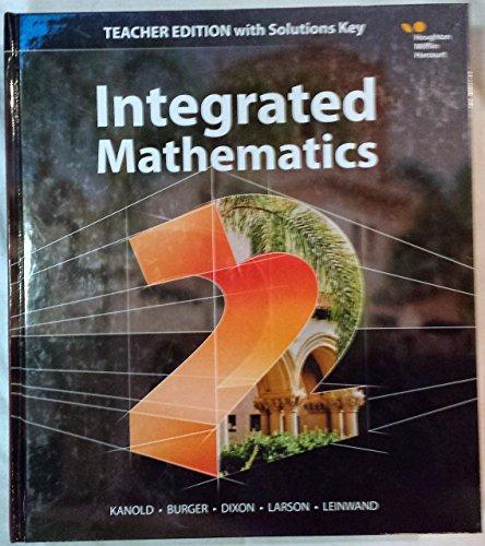 Integrated Mathematics 2 - Teacher Edition with: Kanold, Burger, Dixon,