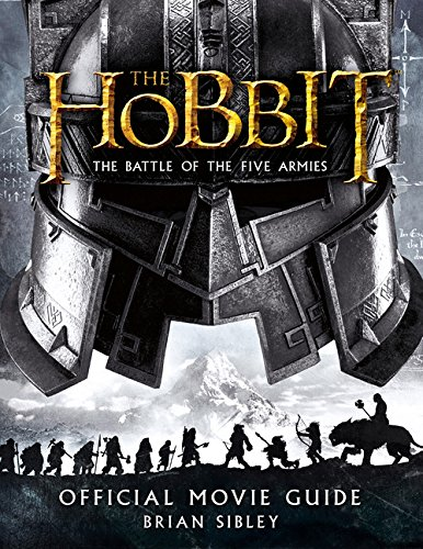 9780544422865: The Hobbit: The Battle of the Five Armies Official Movie Guide