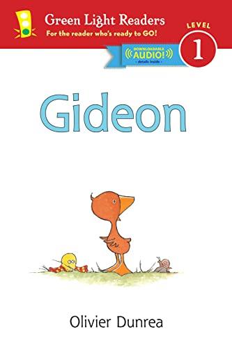 Gideon (Reader): With Read-Aloud Download (Gossie &: Olivier Dunrea