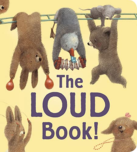 9780544430648: The Loud Book! padded board book