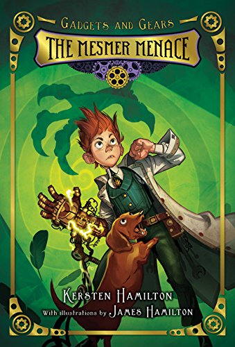 9780544439344: The Mesmer Menace (Gadgets and Gears)