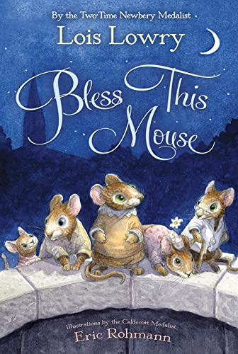 9780544439368: Bless This Mouse