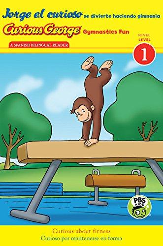9780544439719: Jorge el curioso se divierte haciendo gimnasia/Curious George Gymnastics Fun bilingual (CGTV Reader) (Spanish and English Edition)