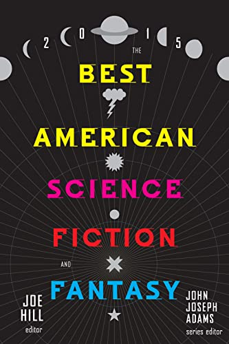 9780544449770: The Best American Science Fiction and Fantasy 2015