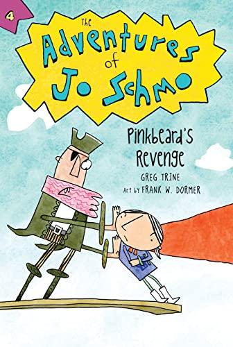 9780544456013: Pinkbeard's Revenge (The Adventures of Jo Schmo)