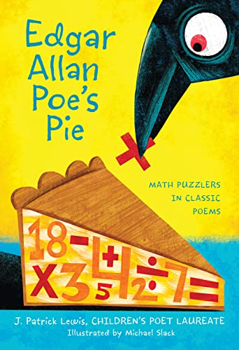 9780544456129: Edgar Allan Poe's Pie: Math Puzzlers in Classic Poems