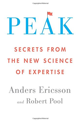 9780544456235: Peak: Secrets from the New Science of Expertise