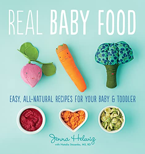 9780544464957: Real Baby Food: Easy, All-Natural Recipes for Your Baby and Toddler