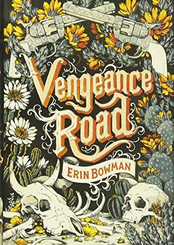 9780544466388: Vengeance Road