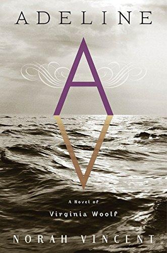 9780544470200: Adeline: A Novel of Virginia Woolf