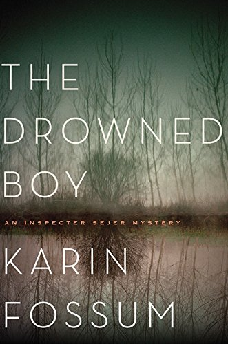 9780544483965: The Drowned Boy (Inspector Sejer Mysteries)