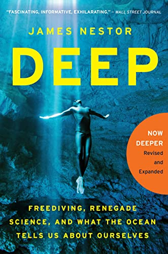 9780544484078: Deep: Freediving, Renegade Science, and What the Ocean Tells Us About Ourselves