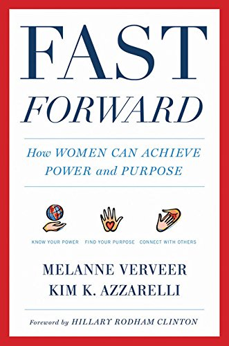 9780544527195: Fast Forward: How Women Can Achieve Power and Purpose