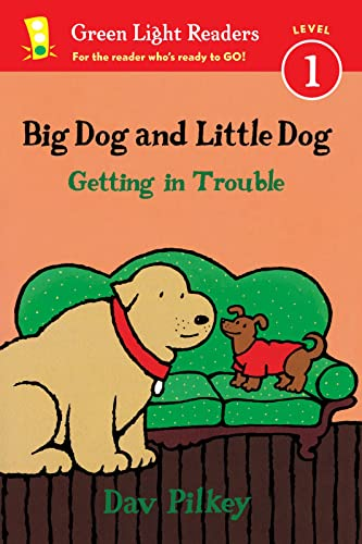 9780544530959: Big Dog and Little Dog Getting in Trouble (Green Light Readers Level 1)