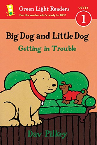 9780544530966: Big Dog and Little Dog Getting in Trouble (Green Light Readers Level 1)