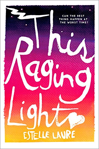This Raging Light 9780544534292 For fans of Jandy Nelson and Rainbow Rowell comes a gorgeous debut novel about family, friends, and first love.   Lucille Bennett is pus