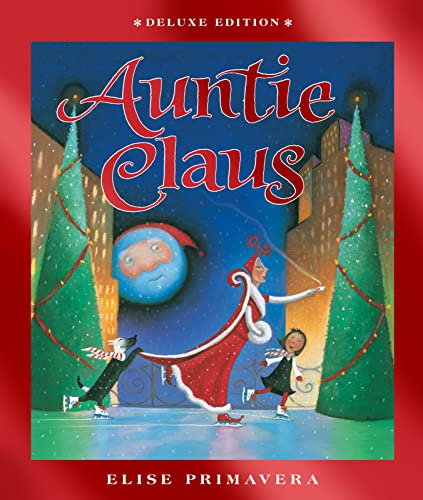 9780544538726: Auntie Claus deluxe edition
