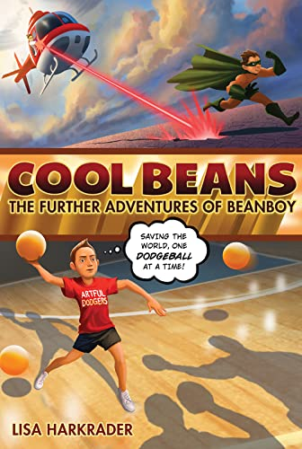 9780544540699: Cool Beans: The Further Adventures of Beanboy