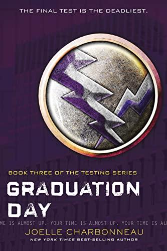 9780544541207: Graduation Day (The Testing)