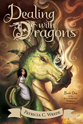 9780544541221: Dealing with Dragons (Enchanted Forest Chronicles 1)