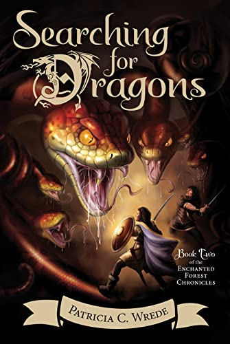 9780544541467: Searching for Dragons: The Enchanted Forest Chronicles, Book 2