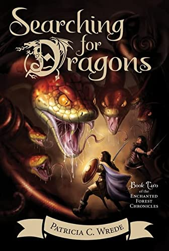 9780544541467: Searching for Dragons: The Enchanted Forest Chronicles, Book Two