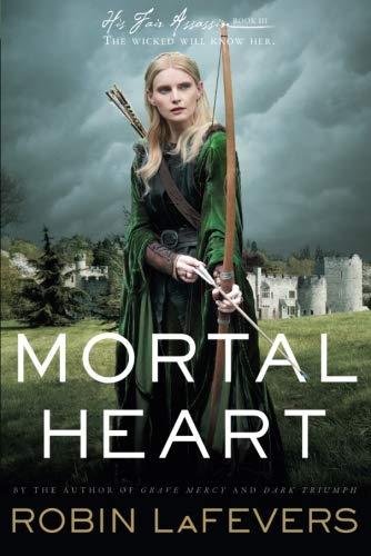 9780544542570: Mortal Heart (His Fair Assassin Trilogy)
