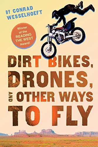 9780544542617: Dirt Bikes, Drones, and Other Ways to Fly
