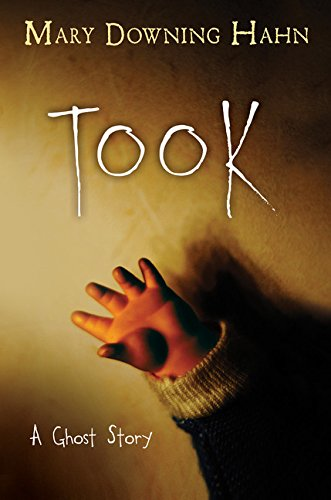 9780544551534: Took: A Ghost Story