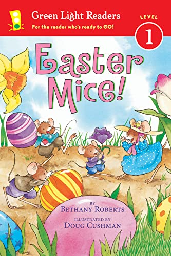 9780544555440: Easter Mice! (Green Light Readers Level 1)
