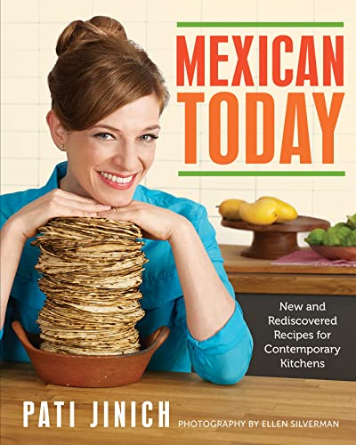 9780544557246: Mexican Today: New and Rediscovered Recipes for Contemporary Kitchens