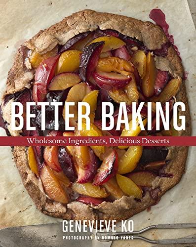 9780544557260: Better Baking