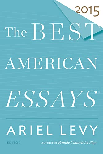 9780544569621: The Best American Essays 2015