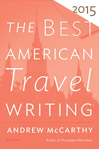 9780544569645: The Best American Travel Writing 2015