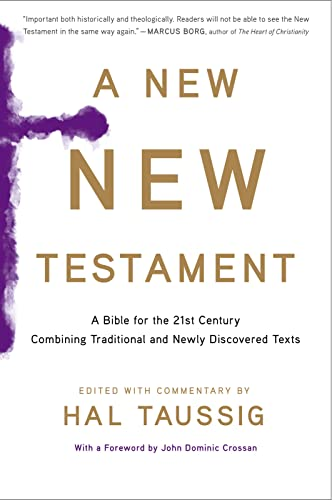 9780544570108: A New New Testament: A Bible for the Twenty-first Century Combining Traditional and Newly Discovered Texts