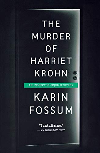 9780544570191: The Murder of Harriet Krohn (Inspector Sejer Mysteries)