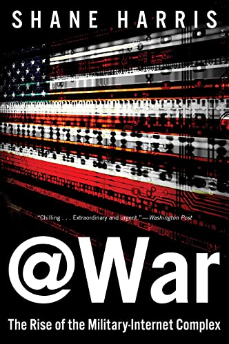9780544570283: @War: The Rise of the Military-Internet Complex