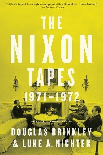 9780544570337: The Nixon Tapes: 1971–1972