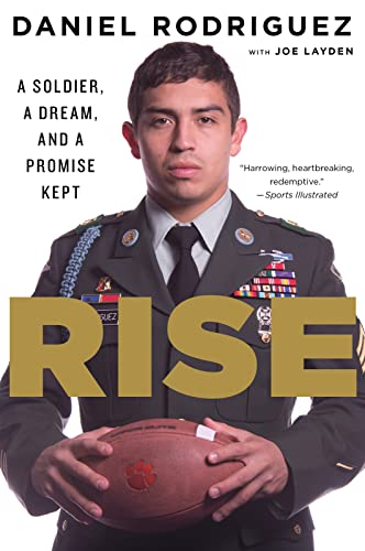 9780544570368: Rise: A Soldier, a Dream, and a Promise Kept