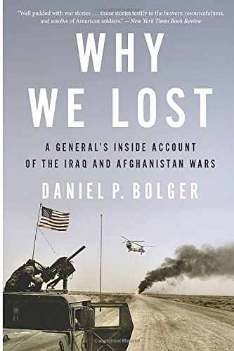 9780544570412: Why We Lost: A General's Inside Account of the Iraq and Afghanistan Wars